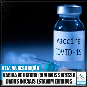 A vacina Oxford para Covid-19 atingiu uma taxa de sucesso de 90% graças a um erro de dosagem.