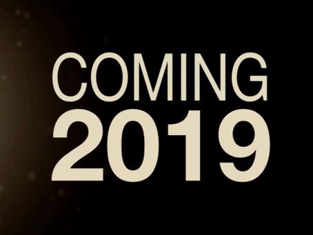 COMING SOON!!! (2019)