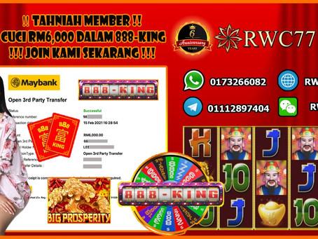 Tahniah member cuci RM6,000 dalam 888KING!!! Join Kami Sekarang Menang hadiah BESAR!!!!