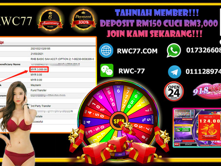 Congratulation RWC77 member get withdraw RM3,000 inside 918kiss (SCR2)!! Join Us NOW!!!!