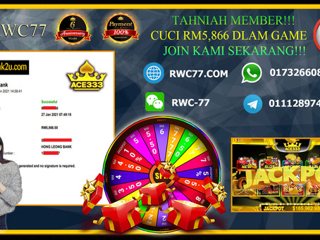 Congratulation RWC77 member get WITHDRAW RM5,866 inside game ACE333!!! Top Up RM50 get 1 FREE SPIN!!