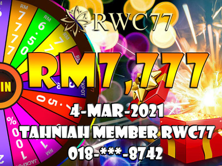 Congratulation to RWC77 member get RM7,777 inside Wheel Of Fortune!! Deposit each RM50 to get 1!!!