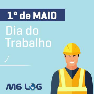 DIA DO TRABALHO M6LOG