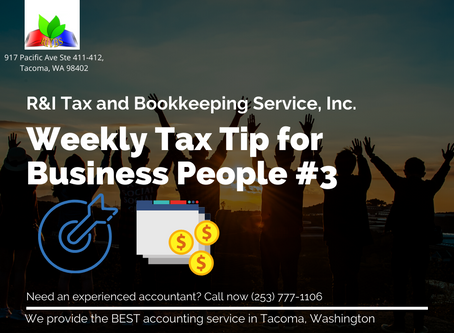 Weekly Tax Tips for Business People #3