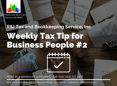Weekly Tax Tips for Business People #2