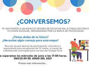 ¿CONVERSEMOS? INVITACIÓN PARA ESTUDIANTES DE IVº MEDIO