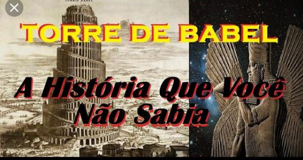 A História da Torre de Babel