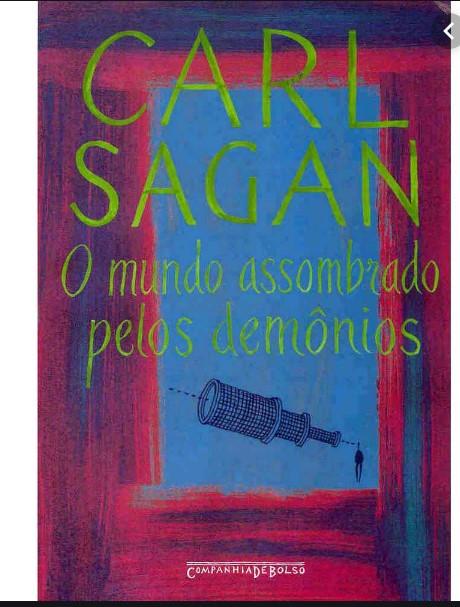 O Mundo Assombrado pelos Demônios de Carl Sagan