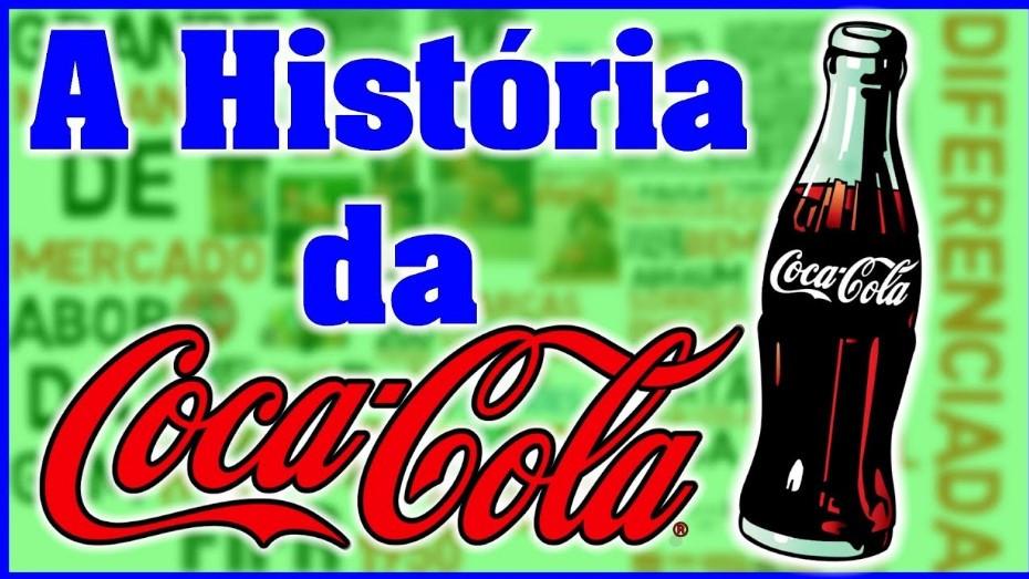 A História da Coca-Cola