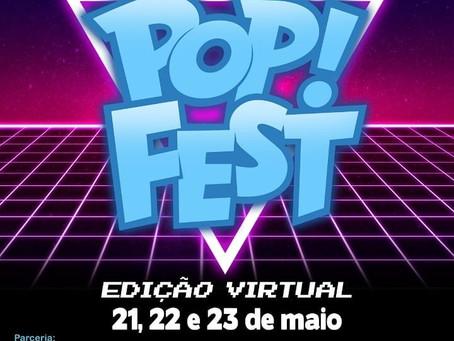 Tudo sobre a 3ª edição do Pop! Fest Virtual