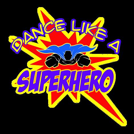 Dance Like A Superhero.png