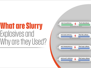 What are Slurry Explosives and Why are they Used?