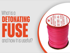 What is a Detonating Fuse and how it is useful?