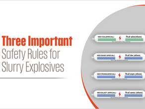 Three Important Safety Rules for Slurry Explosives