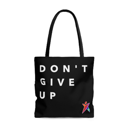 Don't Give Up Tote