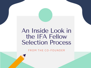 An Inside Look in the IFA Fellow Selection Process