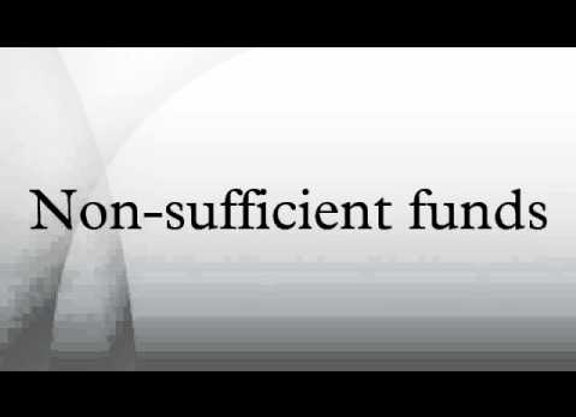 Non Sufficient Funds