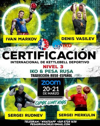 Certificacion Internacional de kettlebell deportivo NIVEL 3