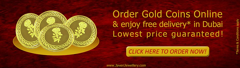 gold coin dubai online order, free delivery, 21K, 22K 24K gold coins, gold coins UAE, gold coins bahrain, gold coins sharjah, gold coins oman, javeri jewellery dubai, zaveri jewellers, zaveri dubai, custom gold coins, promotional gifts, promotional gold coins, corporate gifts