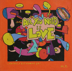 All You Need Is Love (30x30)