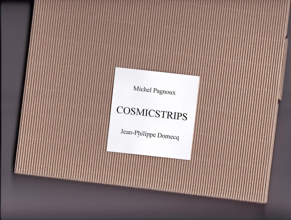 """Le livre """"collector"""" de Michel Pagnoux et Jean-Philippe Domecq, trente strips de B.D. cosmiques rock'n'roll.......en vente à la Librairie Torcats, Rue Mailly, Perpignan (40 euros)."""