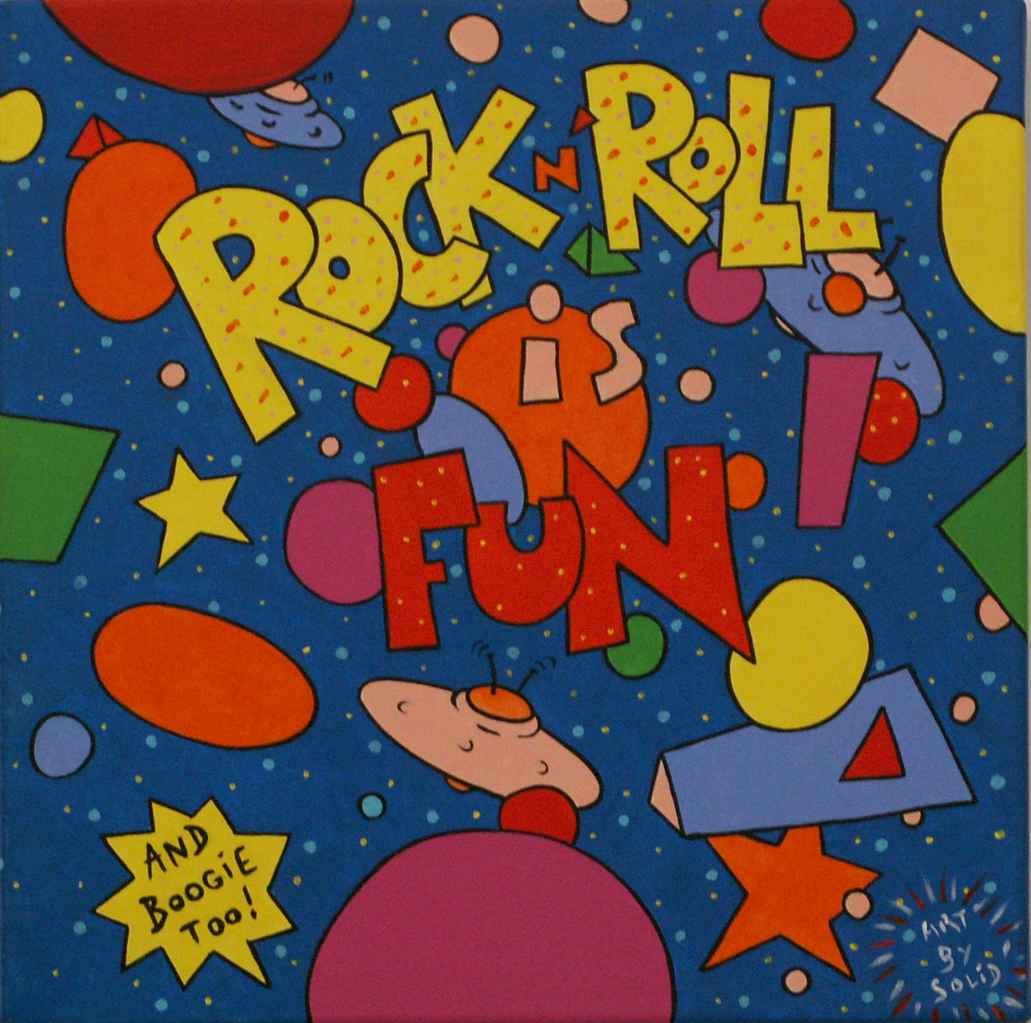 Rock'n'Roll is Fun! (30x30)
