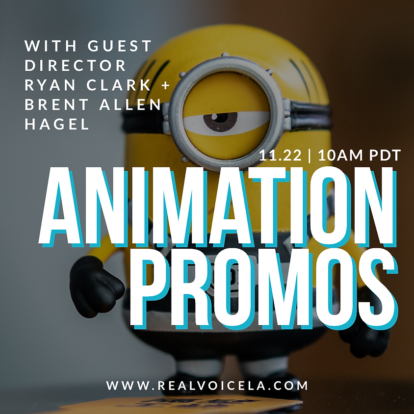 Animation Promos with Guest Director Ryan Clark and Brent Allen Hagel