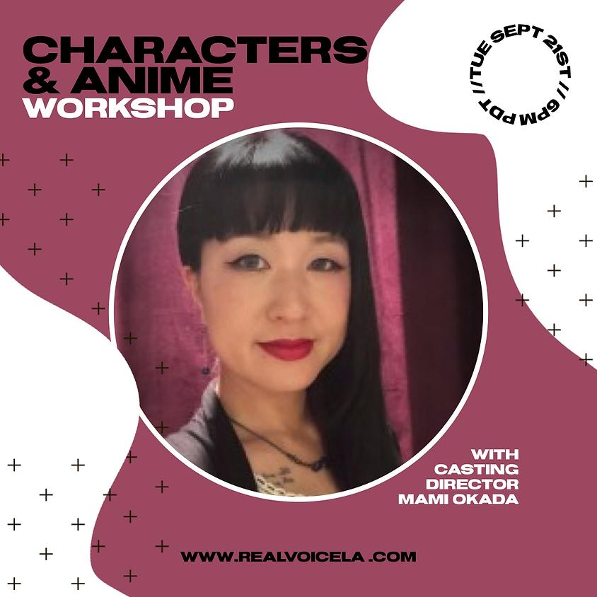 Characters and Anime w/ Casting Director Mami Okada