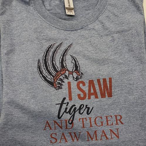 I Saw Tiger & Tiger saw man