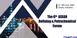 The 6th ASEAN Refining&Petrochemical For