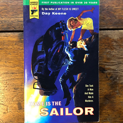 Keene, Day - Home is the Sailor paperback