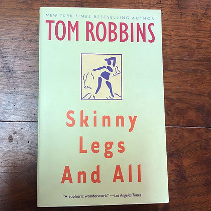 Robbins, Tom : Skinny Legs and All - Softcover