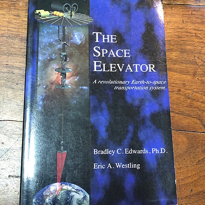 Edwards, Bradley - The Space Elevator softcover
