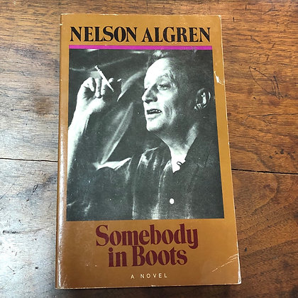 Algreen, Nelson - Somebody in Boots softcover