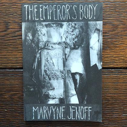 Jenoff, Marvyne : The Emporor's Body - Softcover