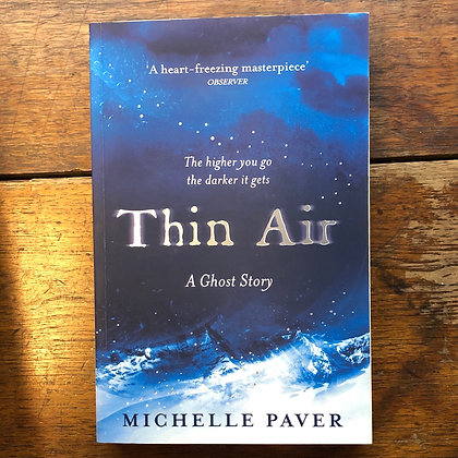 Paver, Michelle : THIN AIR A Ghost Story, Softcover