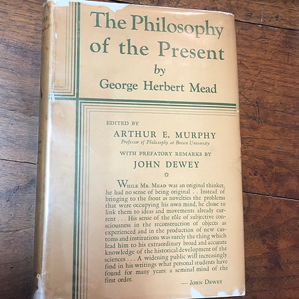 Mead, George Herbert - the Philosophy of the Present 1932
