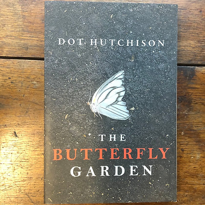 Hutchison, Dot - The Butterfly Garden softcover