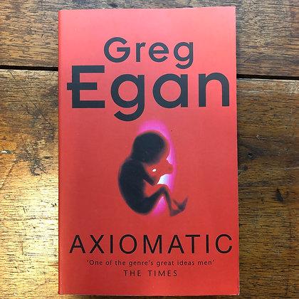 Egan, Greg - Axiomatic softcover