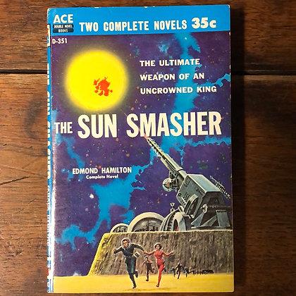 The Sun Smasher/Starhaven Ace Double Novel Paperback