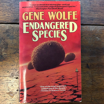 Wolfe, Gene - Endangered Species softcover