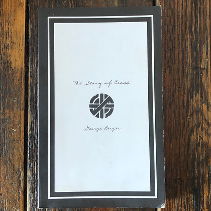 Berger, George : The Story of CRASS - Softcover