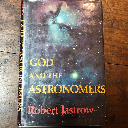 Jastrow, Robert - God and the Astronomers