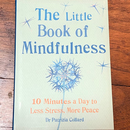 Collard, Patrizia - The Little Book of Mindfulness