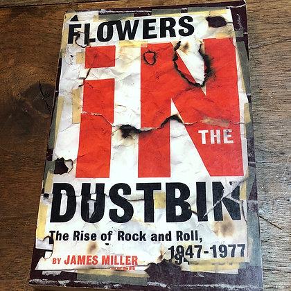 Miller, James - Flowers in the Dustbin