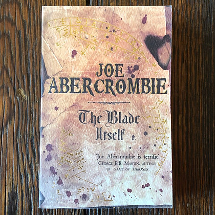 Abercrombie, Joe : The Blade Itself (Book 1) - Softcover