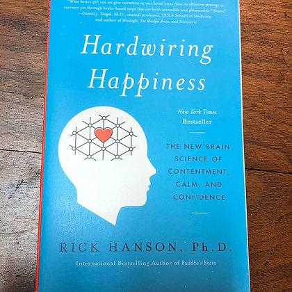 Hanson, Rick - Hardwiring Happiness softcover