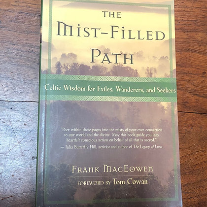MacEowen, Frank - The Mist-Filled Path softcover