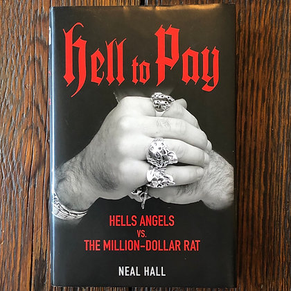 Hall, Neal : Hell to Pay - Hardcover