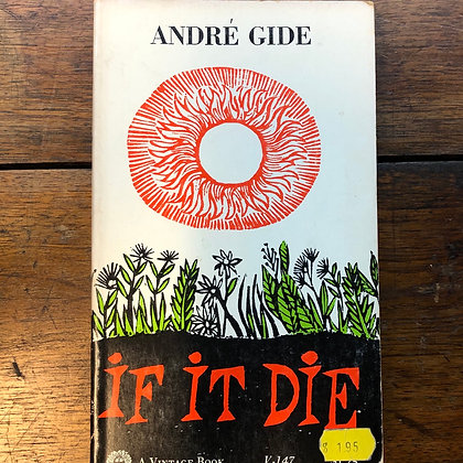 Gide, André - If It Die softcover